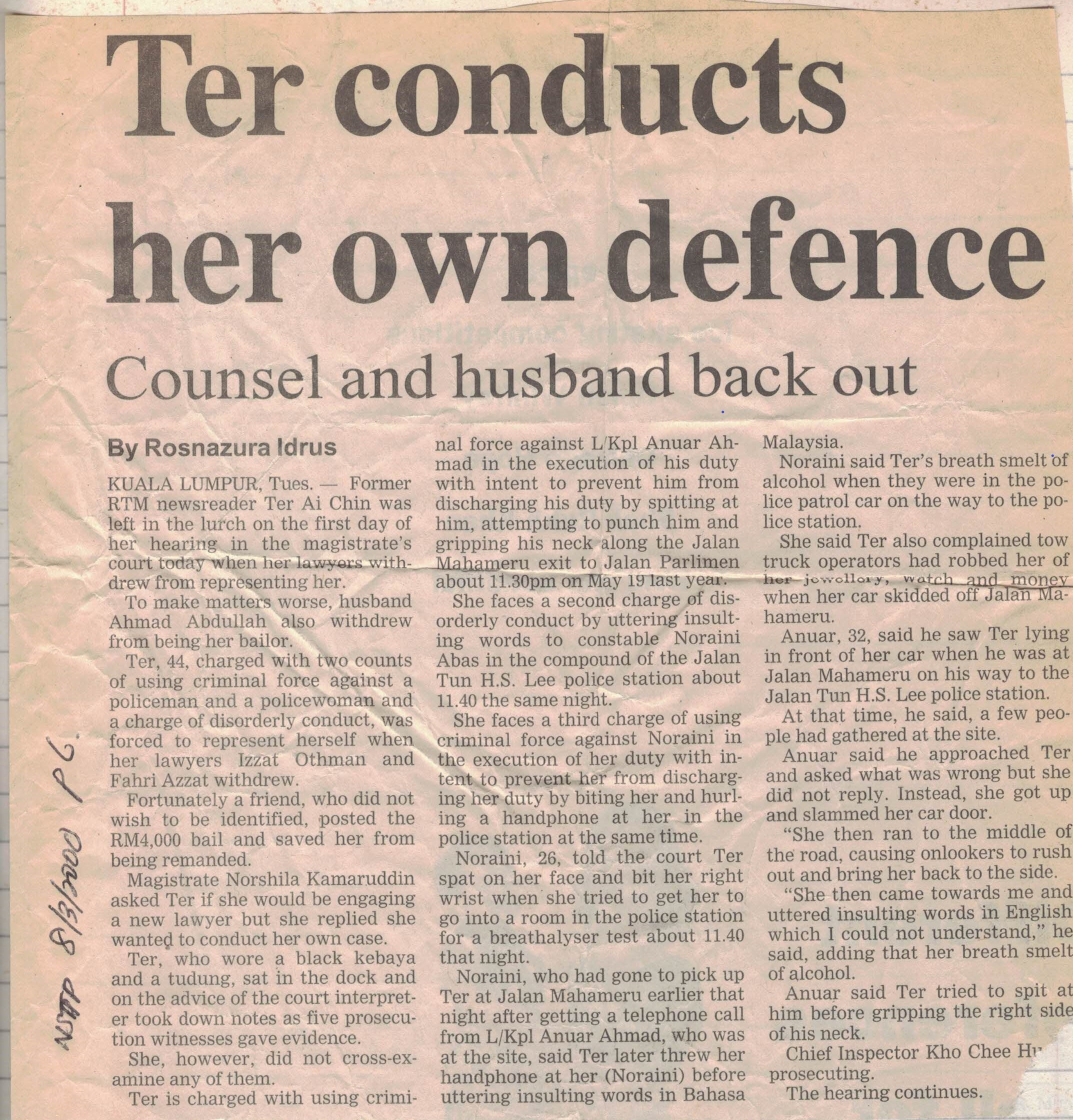 'Ter Conducts her own defence'